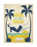Made In The Shade Prints by  Anderson Design Group