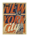New York City: We Welcome You! Posters by  Anderson Design Group
