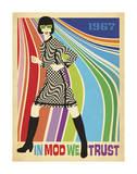 In Mod We Trust (Go Go Dancer) Posters af Anderson Design Group