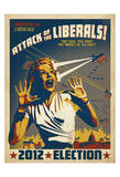 Attack Of The Liberals! Plakater af Anderson Design Group