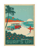 Nothing Else Matters When The Surf's Up! Póster por Anderson Design Group