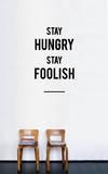 Stay Hungry Stay Foolish sticker Kalkomania ścienna autor Antoine Tesquier Tedeschi