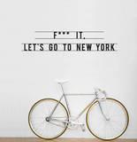 Let's Go To New York sticker Wandtattoo von Antoine Tesquier Tedeschi