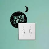 Turn Off at Night Reminder sticker Wandtattoo von Antoine Tesquier Tedeschi
