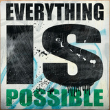 Everything is Possible Giclée-tryk af Daniel Bombardier