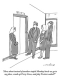 """How about instead of another stupid Monday lunch we go to my place, crank…"" - New Yorker Cartoon Premium Giclee Print by Michael Crawford"