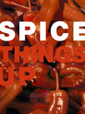 Spice Things Up Posters by Dave Bartruff