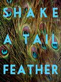Shake a Tail Feather Kunstdrucke von Keren Su