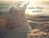 Faith Makes Things Possible Affiches par Susan Bryant