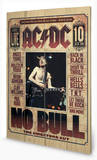 AC-DC - No Bull Wood Sign Holzschild