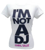 Juniors: Girl Talk - I Am Not a DJ Shirt
