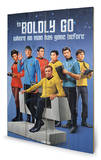 Star Trek – Boldly Go Wood Sign Panneau en bois