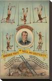 Prof.Theurer and his Inimitable Feats of Skills and Dexterity, c. 1883 Stretched Canvas Print by  Vintage Reproduction