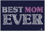 Best Mom Ever Text Poster Poster
