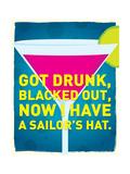 Got Drunk Prints by J.J. Brando