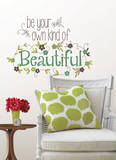 Be Your Own Kind Of Beautiful Wall Decal Sticker Quote - Duvar Çıkartması