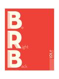 Brb Posters by J.J. Brando