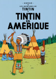 Tintin en Amerique, c.1932 Posters tekijn Herg (Georges Rmi)