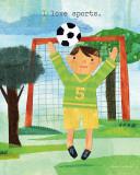 I Love Sports Prints by Maria Carluccio