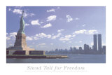 Stand Tall for Freedom-Statue Lib and Wtc Prints by Steve Vidler