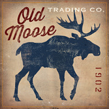 Old Moose Trading Co. Plakat af Ryan Fowler