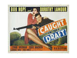 Caught In the Draft, 1941, Directed by David Butler Giclee Print