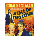"Charles Dickens' 'a Tale of Two Cities', 1935, ""A Tale of Two Cities"" Directed by Jack Conway Giclee Print"