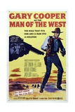 Man of the West, 1958, Directed by Anthony Mann Giclee Print