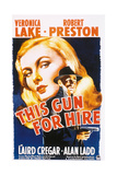This Gun for Hire, 1942, Directed by Frank Tuttle Giclee Print