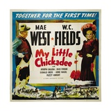 """The Lady And the Bandit, 1940 """"My Little Chickadee"""" Directed by Edward F. Cline Giclee Print"""