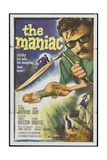 "The Maniac, 1963, ""Maniac"" Directed by Michael Carreras Giclee Print"