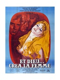 "And God Created Woman, 1956, ""Et Dieu... Crea La Femme"" Directed by Roger Vadim Giclee Print"
