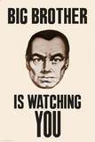 Big Brother is Watching You 1984 Poster Pôsters