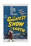 """The Greatest Show On Earth"" 1952 Directed by Cecil B. Demille Giclee Print"