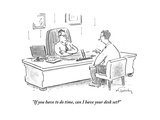 """If you have to do time, can I have your desk set"" - Cartoon Giclee Print by Mike Twohy"