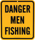 Danger Men Fishing Porcelain Sign Wall Sign