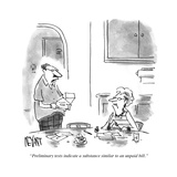 """Preliminary tests indicate a substance similar to an unpaid bill."" - Cartoon Giclee Print by Christopher Weyant"
