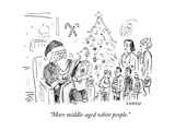 """More middle-aged white people."" - Cartoon Regular Giclee Print by David Sipress"