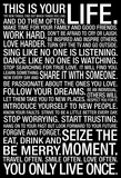 This Is Your Life Motivational Quote Plakát