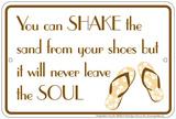Shake the Sand Tin Sign - Metal Tabela