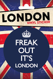 Freak Out It's London Vinyl Sticker Klistermærker