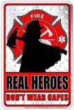 Real Heroes Tin Sign Tin Sign