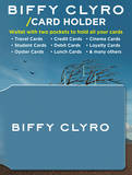 Biffy Clyro Card Holder Novelty