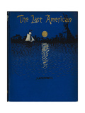 The Last American Giclee Print by John Ames Mitchell