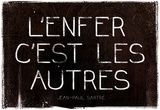 L'Enfer C'Est Les Autres Jean-Paul Sartre Quote Art Print Poster Prints