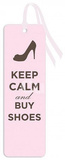Keep Calm and Buy Shoes Tasseled Bookmark Bookmark