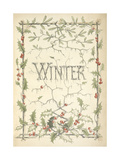 Winter - Title Page Illustrated With Holly, Icicles and Mistletoe Giclee Print by Thomas Miller