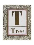 Letter T: Tree. Gold Letter With Decorative Border Giclee Print