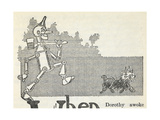 The Tin Woodman, and Toto the Dog Giclee Print by William Denslow