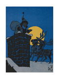 St. Nicholas On the Roof Of a House, With His Sleigh, On Christmas Eve Giclee Print by William Denslow